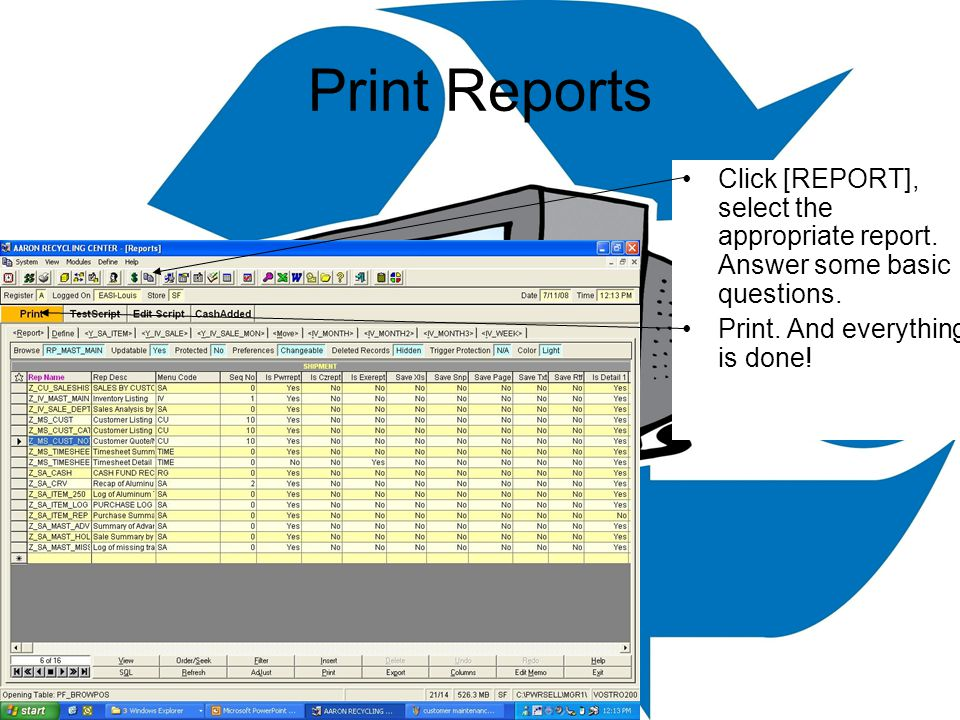 Print Reports Click [REPORT], select the appropriate report.